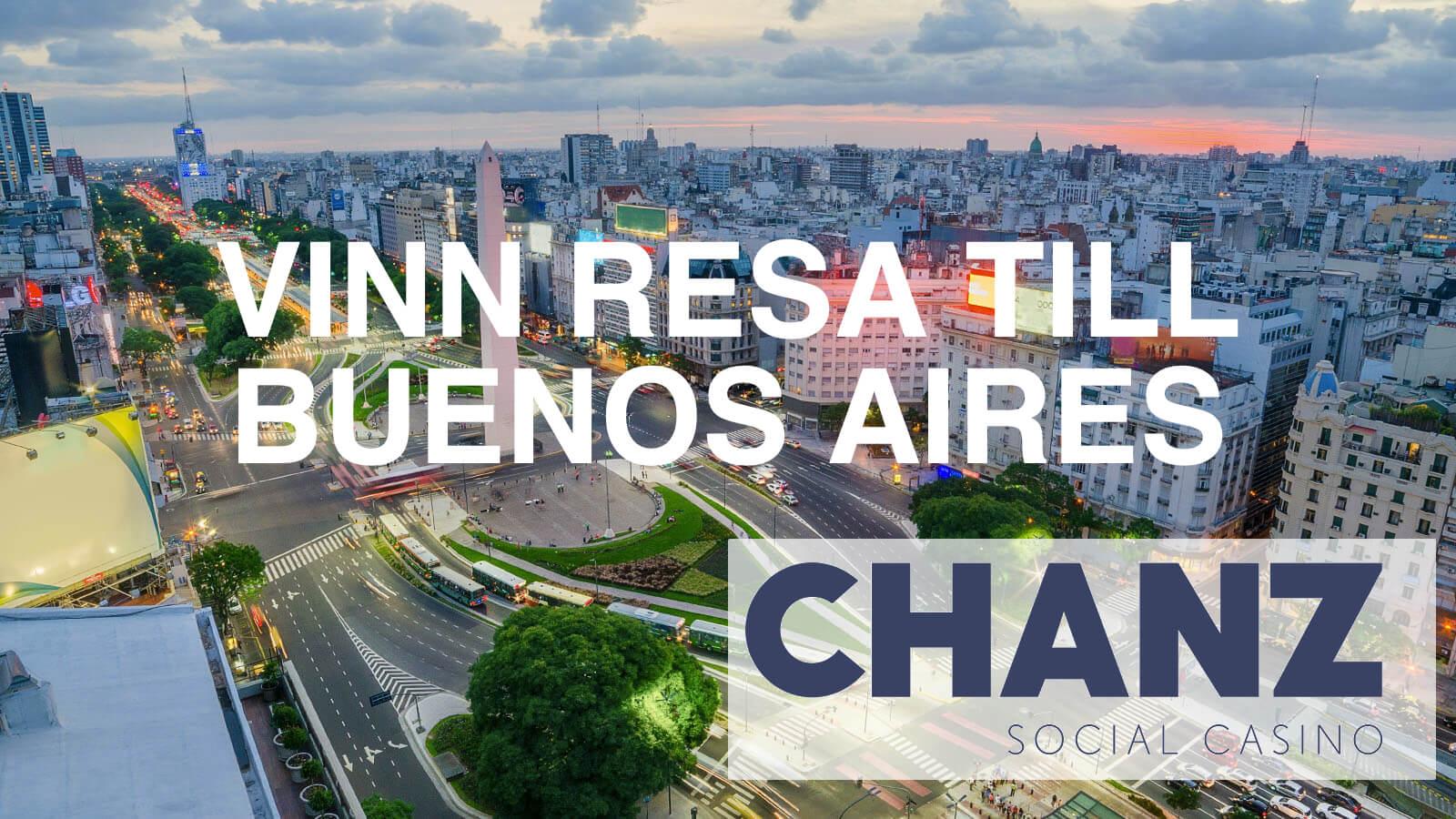 Vinn resa till Buenos Aires med Chanz Casino
