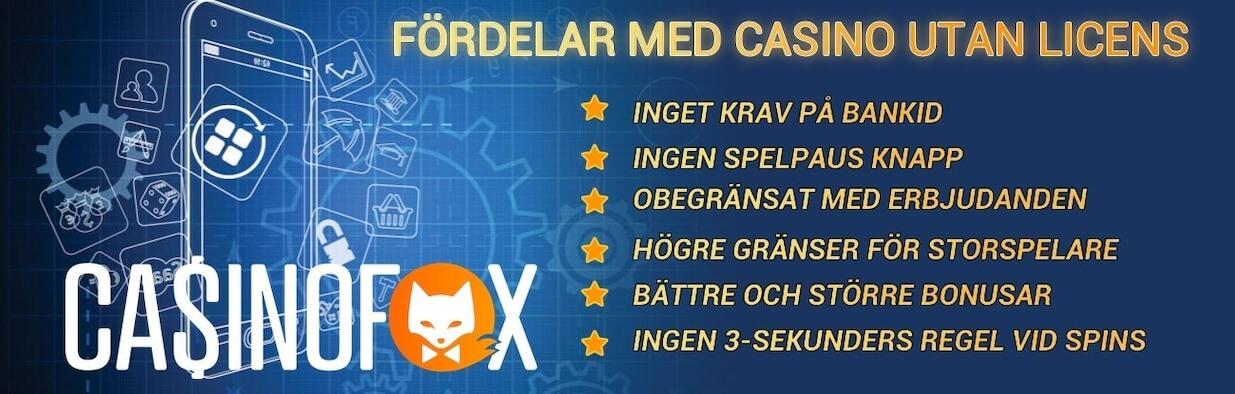 Lista på alla fördelar med att spela på casinon utan svensk licens