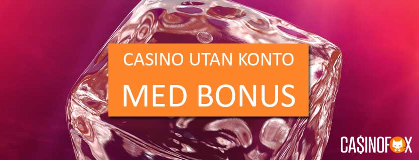 casino-utan-konto-med-bonus-banner
