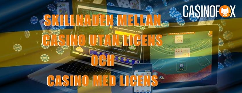 Vad är skillnaden mellan casino utan med licens