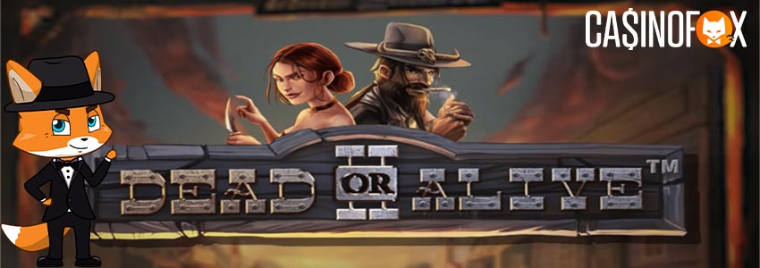 Dead or alive slot med casinofox