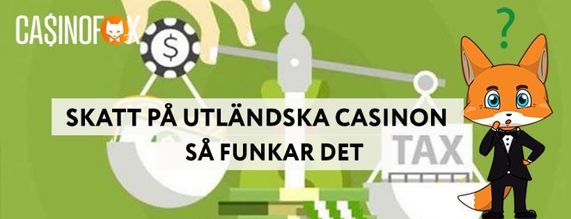 Skatt på casinon utan svensk licens