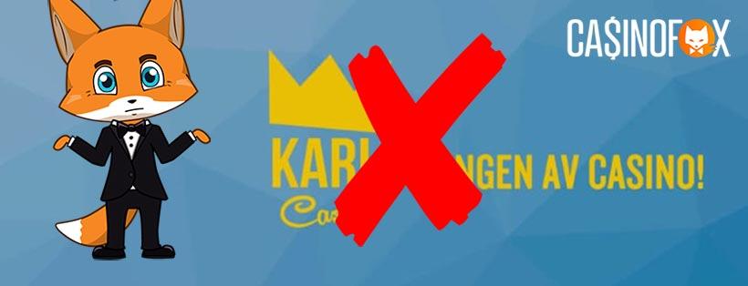 Karl Casino stänger ned