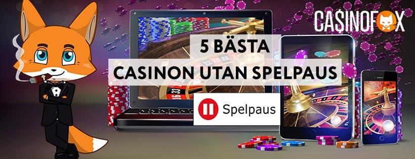 5 bästa casinon som inte har spelpaus 2020
