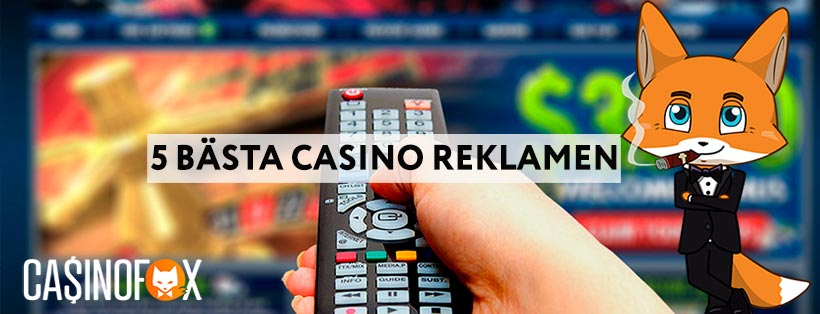 De 5 bästa casinoreklamen på TV just nu
