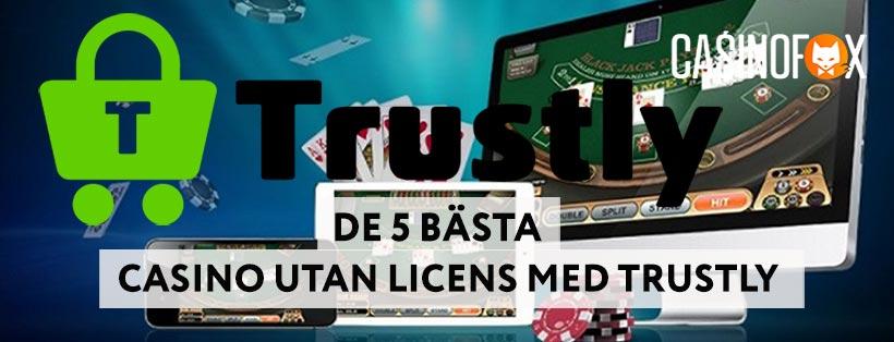 5 bästa casino utan svensk licens med trustly