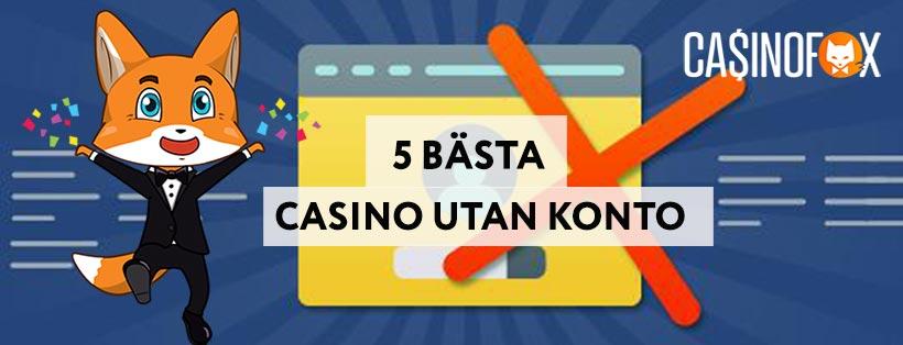 5 Bästa casino utan konto