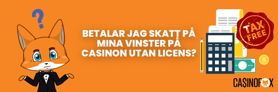 skatt på casino utan svensk licens banner