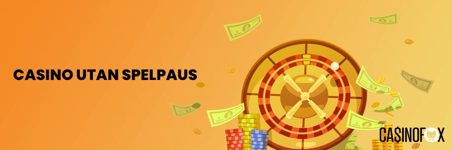Casino Utan Spelpaus banner